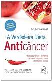 img - for Verdadeira Dieta Anticancer (Em Portugues do Brasil) book / textbook / text book