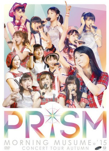 DVD : Prism - Morning Musume 15 Concert Tour 2015 Haru : Gradati (Hong Kong - Import, NTSC Format)