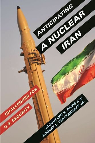Download Anticipating a Nuclear Iran: Challenges for U.S. Security pdf