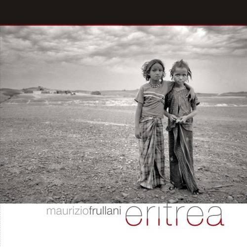 Eritrea. Ediz. italiana e inglese (Inglese) Copertina rigida – 6 apr 2012 Maurizio Frullani Ambra Laurenzi C. Tomasin Punto Marte