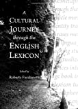 A Cultural Journey Through the English Lexicon, Facchinetti, Roberta, 1443835099