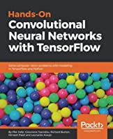 Hands-On Convolutional Neural Networks with TensorFlow Front Cover