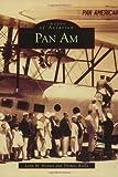 Pan Am, Lynn M. Homan and Thomas Reilly, 0738505528