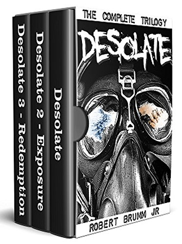 Desolate - The Complete Trilogy by [Brumm, Robert]