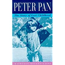 Peter Pan: The Story of Lost Childhood