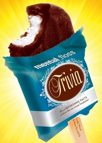 mental_floss Trivia: Brisk Refreshing Facts Without the Ice Cream Headache! (Best Ice Cream In Dayton Ohio)