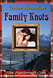 Family Knots (The MacGrough Clan Book 5)