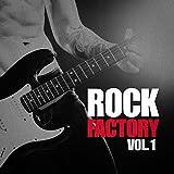 Rock Factory, Vol. 1 (Indie Manufactured)
