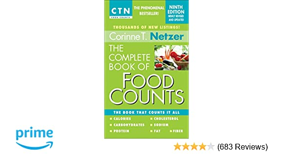 The Complete Book Of Food Counts 9th Edition The Book That Counts