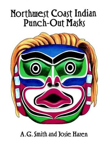 Northwest Coast Indian Masks - Northwest Coast Indian Punch-Out Masks