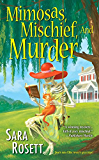 Mimosas, Mischief, and Murder (An Ellie Avery Mystery Book 6)