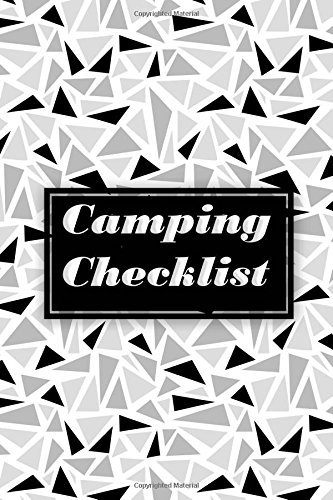 Download Camping List: Camping List Checklist Pack List supplies book to check all gears for hiking trekking backpacking trips planner or outdoor adventure and ... of the trips. Art background (Volume 4) ebook