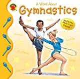 A Word about Gymnastics, Lynne Gibbs, 0769633854