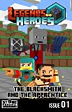 img - for The Blacksmith and The Apprentice: Legends & Heroes Issue 1 (Stone Marshall's Legends & Heroes) (Volume 1) book / textbook / text book