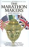 The Marathon Makers, John Bryant, 1844545601