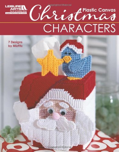 (Christmas Characters in Plastic Canvas (Leisure Arts #5829))
