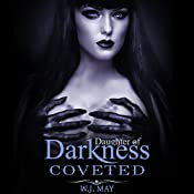 Coveted: Daughters of Darkness - Victoria's Journey, Book 3 | W.J. May