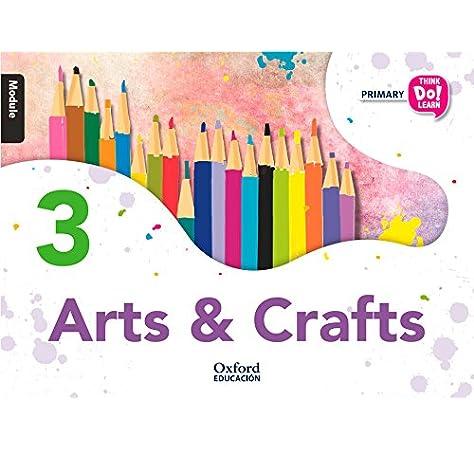 Think Do Learn Arts & Crafts 3rd Primary Students Book + CD Pack - 9788467383614: Amazon.es: García Abellán, Ana Isabel, Ramirez Cruz, Sergio Andrés, Hearn, Izabella: Libros en idiomas extranjeros