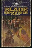 img - for Champion of the Gods: Richard Blade Series # 21 book / textbook / text book