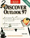 Discover Outlook 97, Julia Kelly, 0764530631