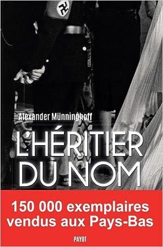 L'héritier du nom : Chronique familiale - Alexander Münninghoff (2018) sur Bookys