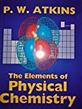 The Elements of Physical Chemistry 9780198557234