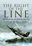 The Right of the Line: The Role of the RAF in World War Two