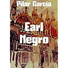 Earl Negro (Spanish Edition)