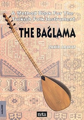 The Bağlama Saz A Method Book For The Turkish String Instrument