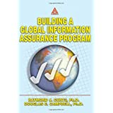 Building A Global Information Assurance Program