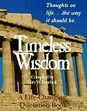 Timeless Wisdom, Gary W. Fenchuk, 0964490218