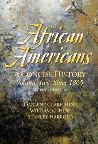 African Americans: A Concise History, Volume II (Chapters 13-24) (2nd Edition) -