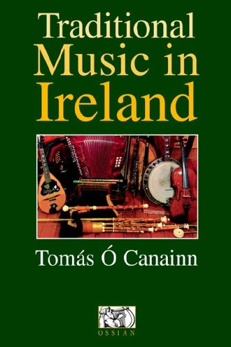 Download Tomas O Canainn: Traditional Music In Ireland PDF