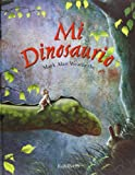 Mi Dinosaurio, Mark Alan Weatherby, 8488342225