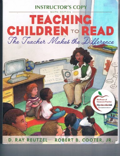 Teaching Children to Read: The Teacher Makes the Difference (6th Ed. Instructor's Copy)