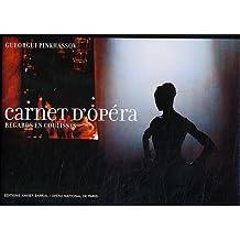 Carnet d'opéra: Regards en coulisses