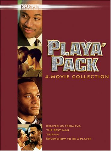 Playa Pack (The Best Man/Deliver Us From Eva/Trippin'/How to Be a Player)
