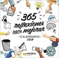 Calendario 2019. 365 Reflexiones para mejorar: Amazon.es