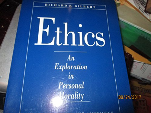 Ethics: An exploration in personal morality (Building Your Own Theology vol 3)