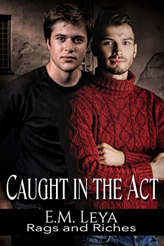 Caught in the Act (Rags and Riches Book 13)