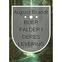 Buer falder i deres levering (Danish Edition)