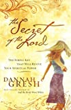 The Secret of the Lord, Dannah Gresh, 0785212353