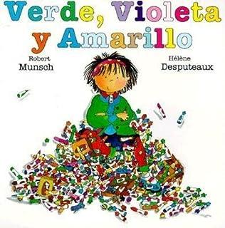 Verde, Violeta y Amarillo (Spanish Edition)