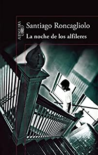 La noche de los alfileres / The Night of the Pins (Spanish Edition)