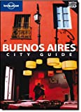 Buenos Aires, Lonely Planet Staff and Sandra Bao, 1741046998