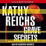 Grave Secrets   Kathy Reichs