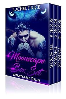 Moonscape Box Set: Insatiable Series (Insatiable Series Box Set Book 3) by [Rice, Rachel E]