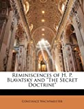 Reminiscences of H P Blavatsky and the Secret Doctrine, Constance Wachtmeister, 1144749565