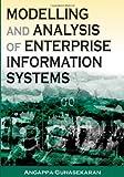 Modeling and Analysis of Enterprise Information Systems, Angappa Gunasekaran, 1599044773