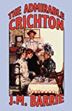 The Admirable Crichton, J. M. Barrie, 0809515687